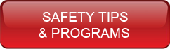 SAFETY TIPS AND PROGRAMS